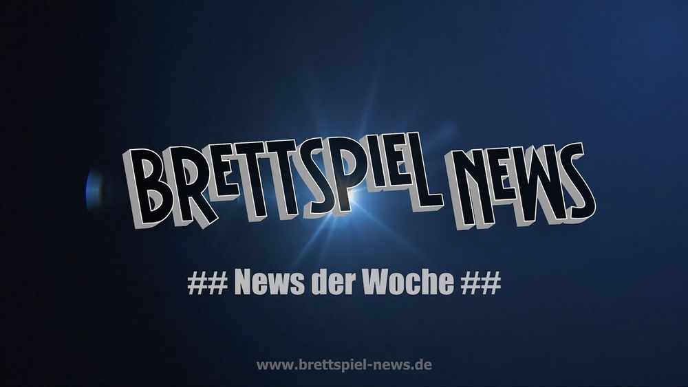 VIDEO // BrettspielNews - KW 15