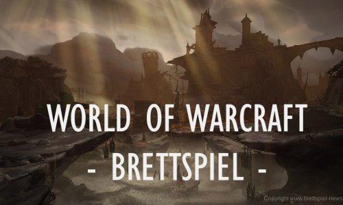 WORLD OF WARCRAFT // Brettspiel erschein 2020