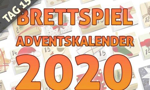BRETTSPIEL-ADVENTSKALENDER 2020 //  TAG 15