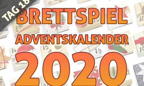 BRETTSPIEL-ADVENTSKALENDER 2020 //  TAG 18