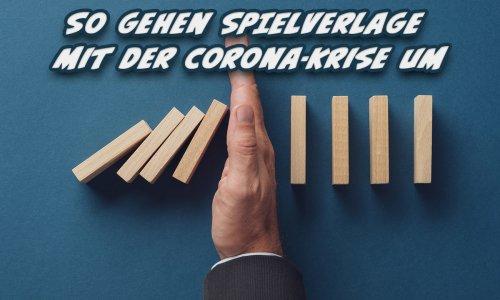 BRANCHE // Spieleverlage in Corona Zeiten