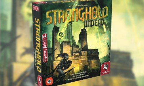 STRONGHOLD: UNDEAD // Second Edition erscheint im Februar