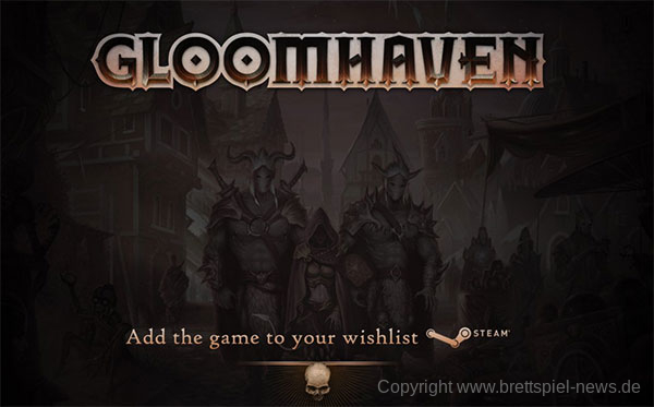 GLOOMHAVEN // Neue Infos zur digitalen Version
