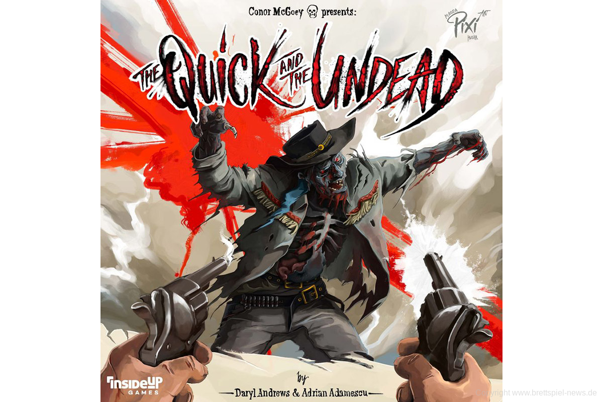 THE QUICK AND THE UNDEAD // Erscheint 2020 bei Inside Up Games