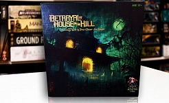 TEST // BETRAYAL AT HOUSE ON THE HILL