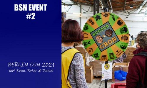 BSN EVENT #2 // Berlin Brettspiel Con 2021 - eine Nachbetrachtung