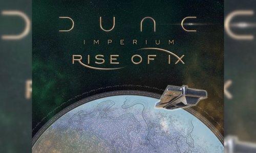 DUNE IMPERIUM // RISE OF IX Erweiterung angekündigt
