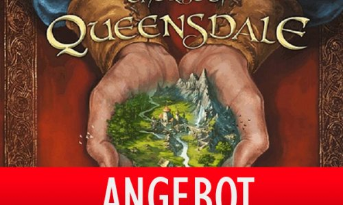 ANGEBOT // The Rise of the Queensdale