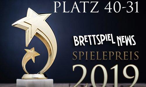 BRETTSPIEL-NEWS SPIELEPREIS 2019 // PLATZ 40-31