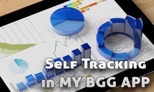 MY BGG APP // Self tracking