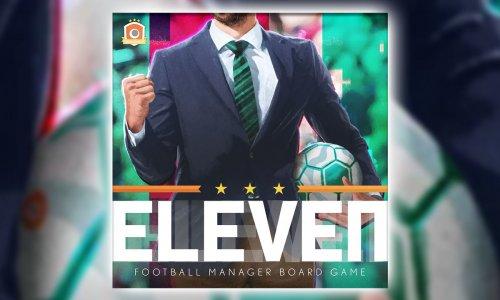ELEVEN: FOOTBALL MANAGER BOARD GAME // aktuell zu fördern