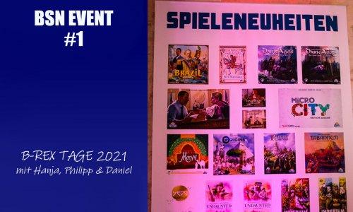 BSN EVENT #1 // B-REX Tage 2021