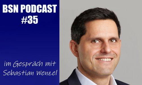 BSN PODCAST #35 // im Gespräch mit Sebastian Wenzel