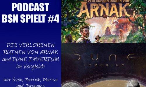 BSN SPIELT #4 // Die verlorenen Ruinen von Arnak & Dune Imperium im Vergleich