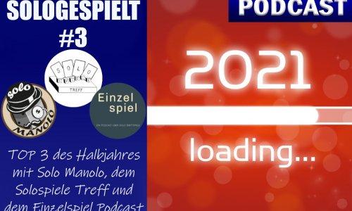 BSN SOLOGESPIELT #3 // TOP 3 des Halbjahres 2021