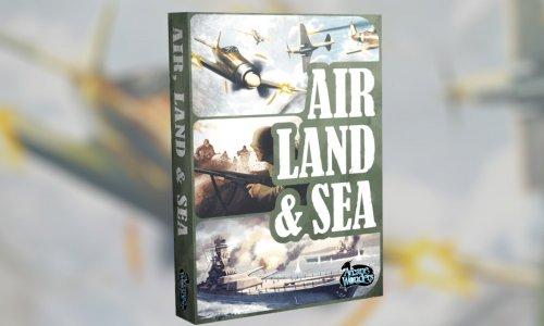AIR, LAND & SEA // in der Spieleschmiede gestartet