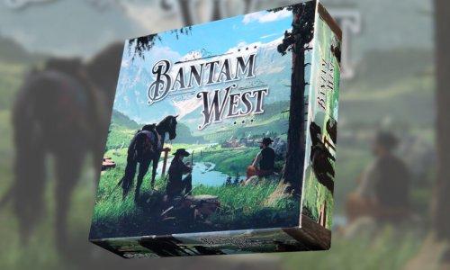 BANTAM WEST // jetzt auf Kickstarter