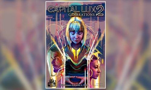 CAPITAL LUX 2: GENERATIONS // in der Spieleschmiede
