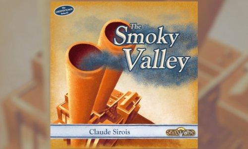 The Smoky Valley   In der Spieleschmiede