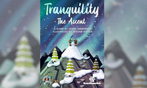 TRANQUILITY: THE ASCENT // jetzt auf Kickstarter