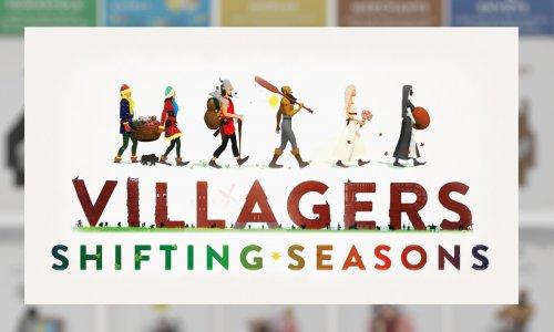 VILLAGERS: SHIFTING SEASONS // auf Kickstarter