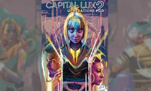 CAPITAL LUX 2: GENERATIONS // kommt in die Spieleschmiede